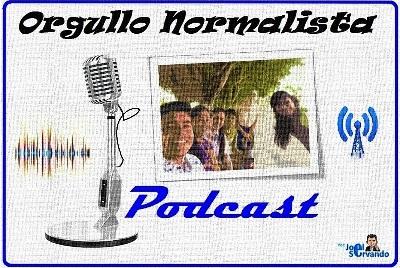 Podcast Orgullo Normalista